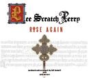LEE SCRATCH PERRY「Rise Again」