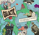 GALACTIC「The Other Side of Midnight: Live In New Orleans」