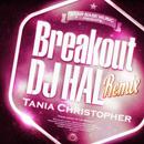 Tania Christopher「Breakout (DJ HAL Remix)」