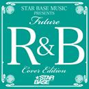 V.A.「Future R&B Cover Edition」
