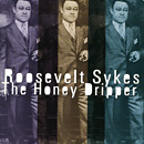 ROOSEVELT SYKES「The Honey Dripper」