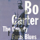 BO CARTER「The County Farm Blues」