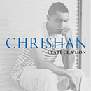 CHRISHAN「Heart Of A Lion」