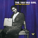 THE YAS YAS GIRL「Good Old Easy Street」