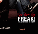 SPEAKER SGT.「Freak!: The Other Side Of Fusion」