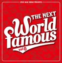 V.A「The Next World Famous Vol.0」