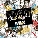 V.A.「Gildas Kitsune Club Night Mix」