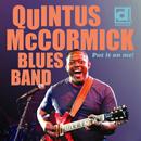 QUINTUS MCCORMICK BLUES BAND「Put It On Me!」