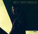 BEN WESTBEECH「There's more to life than this」