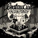 BEATAUCUE「Falcon Punch」