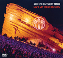 JOHN BUTLER TRIO「Live At Red Rocks」