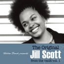 JILL SCOTT「The Original Jill Scott from the vault Vol.1」