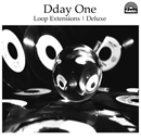 Dday One「Loop Extensions Deluxe」