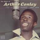 ARTHUR CONLEY「I'm Living Good 1964-1974 - The Soul Of Arthur Conley」