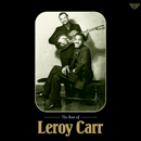 LEROY CARR「The Best of Leroy Carr」