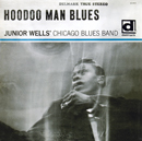 JUNIOR WELLS「Hoodoo Man Blues - Expanded Edition」