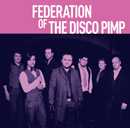 FEDERATION OF THE DISCO PIMP「FEDERATION OF THE DISCO PIMP」