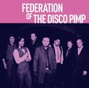 FEDERATION OF THE DISCO PIMP
