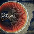 BODY LANGUAGE「Falling Out - Single」