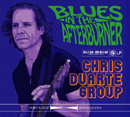 CHRIS DUARTE GROUP「Blues In The Afterburner」