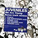 JUVENILES「We Are Young - EP (Bonus Track Version)」