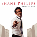 SHANE PHILIPS「Selling Out」
