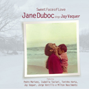 JANE DUBOC「Sweet Face Of Love」