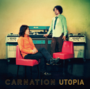 CARNATION「UTOPIA」