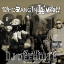 DJ DEEQUITE「Who Bang In LA The Mix !! / Mixed by DJ DEEQUITE」