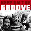 Keep On The Groove