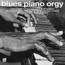 V.A.「Blues Piano Orgy」