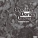 MANFREDO FEST「Brazilian Dorian Dream」