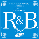 V.A.「Future R&B 2011」