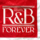 V.A.「STAR BASE MUSIC Presents R&B Forever」