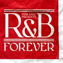 STAR BASE MUSIC Presents R&B Forever