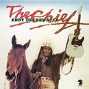 EDDY CLEARWARTER「The Chief」