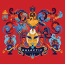 GALACTIC「Carnivale Electricos」