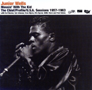 JUNIOR WELLS「Messin'With The Kid-The Chief/Profile/U.S.A. Sessions 1957-1963」