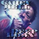 CAREY BELL「Deep Down」