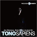 TONOSAPIENS from CIAZOO「presidents heights」