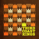 THIRD COAST KINGS「THIRD COAST KINGS」