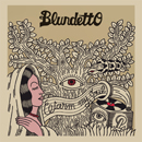 BLUNDETTO「Warm My Soul」
