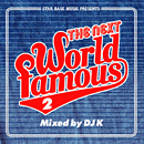V.A.「STAR BASE MUSIC Presents The Next World Famous 2 Mixed by DJ K」