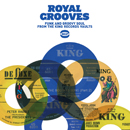 Royal Grooves - Funk And Groovy Soul From The King Records Vaults
