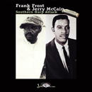 FRANK FROST & JERRY McCAIN