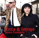 KICCA & INTRIGO「Senso Contrario」