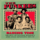 THE FUNKEES「Dancing Time: The Best Of Eastern Nigeria's Afro Rock Exponents 1973-77」