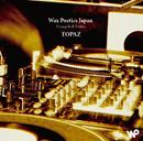 V.A.「Wax Poetics Japan Compiled Series『Topaz』」