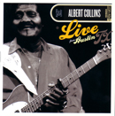 ALBERT COLLINS「Live From Austin TX」
