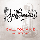Call You Mine feat. Geologic